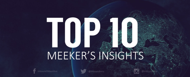 Top 10 Meeker's Insights